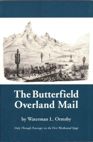 Download The Butterfield overland mail