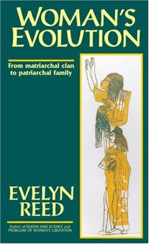 Download Woman's evolution from matriarchal clan to patriarchal family
