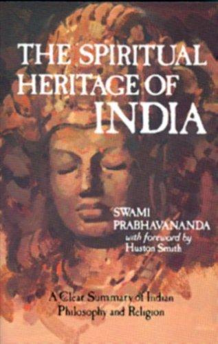 The Spiritual Heritage of India