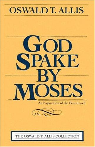 God Spake By Moses