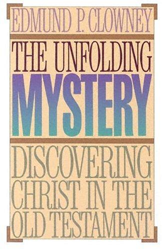 The Unfolding Mystery