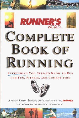Download Runner's World Complete Book of Running