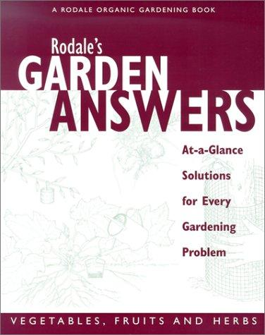 Download Rodale's Garden Answers- Vegetables, fruits, and Herbs