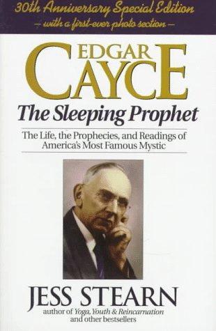 Edgar Cayce, the sleeping prophet