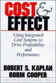 Cost & Effect: Using Integrated Cost Systems To Drive Profitability And Performance PDF Download