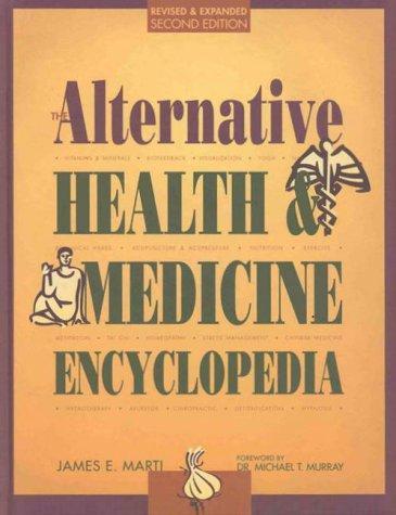 The alternative health & medicine encyclopedia.
