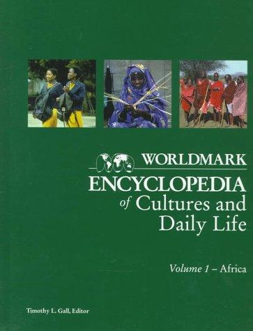 Worldmark Encyclopedia of Cultures and Daily Living