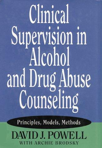 Download Clinical Supervision in Alcohol and Drug Abuse Counseling