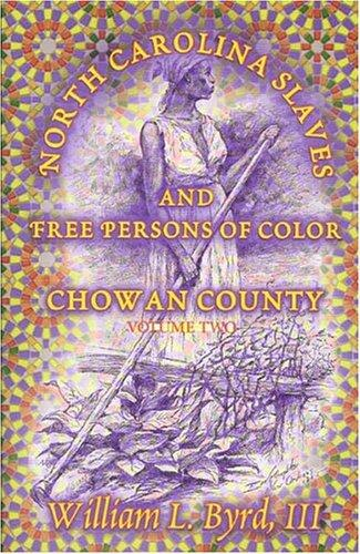 Download North Carolina slaves and free persons of color