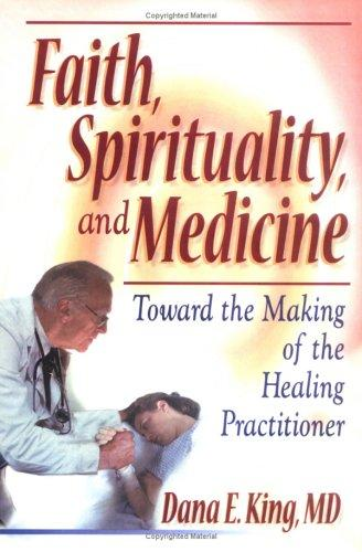 Download Faith, Spirituality, and Medicine