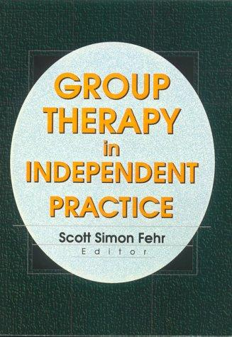 Image for Group Therapy In Independent Practice