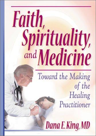 Faith, Spirituality, and Medicine (Open Library)