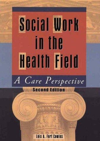 Social Work in the Health Field