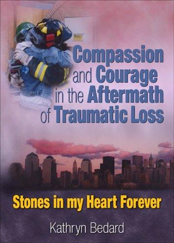 Download Compassion and courage in the aftermath of traumatic loss