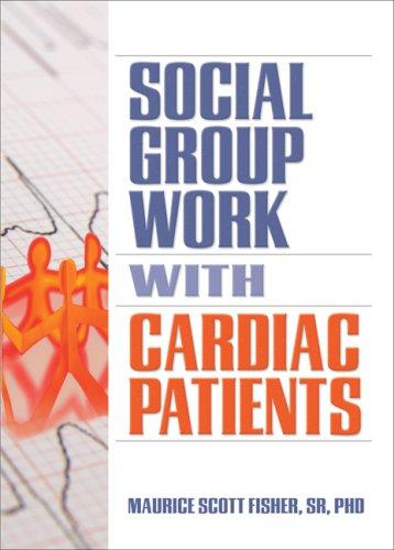 Download Social Group Work with Cardiac Patients