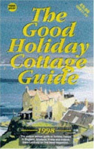 The Good Holiday Cottage Guide