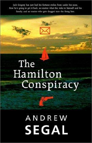 The Hamilton Conspiracy