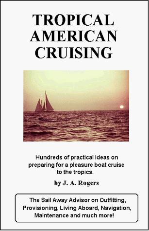 Image for Tropical American Cruising: Hundreds of Practical Ideas on Preparing for a Pleasure Boat Cruise to the Topics