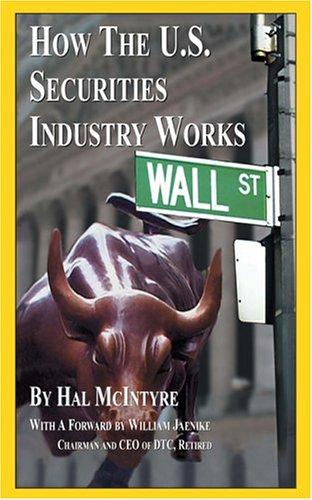 How the US securities industry works