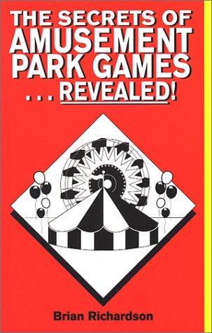 Download The Secrets of Amusement Park Games… Revealed!