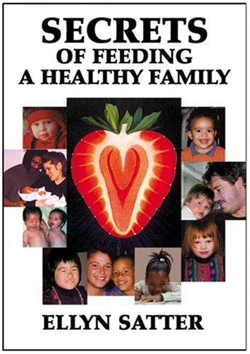 Download Secrets of Feeding a Healthy Family