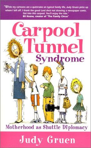 Carpool Tunnel Syndrome
