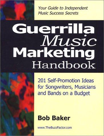Download Guerrilla Music Marketing Handbook