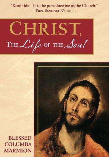 Download Christ, the life of the soul