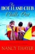 Download The Hot Flash Club Chills Out (Center Point Large Print)