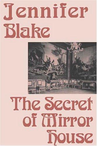The Secret of Mirror House