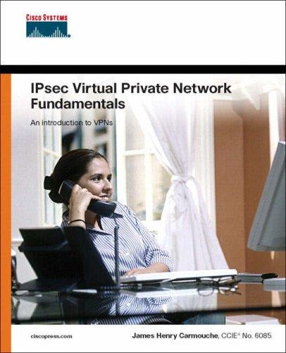 Download IPsec Virtual Private Network Fundamentals