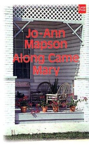 Along came Mary