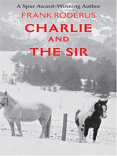 Download Charlie and the sir