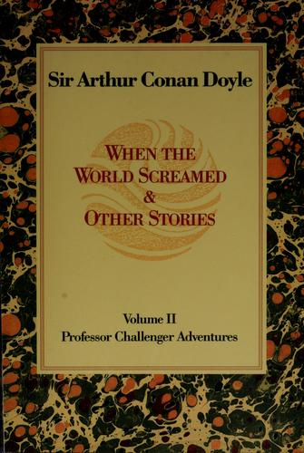 When the world screamed & other stories