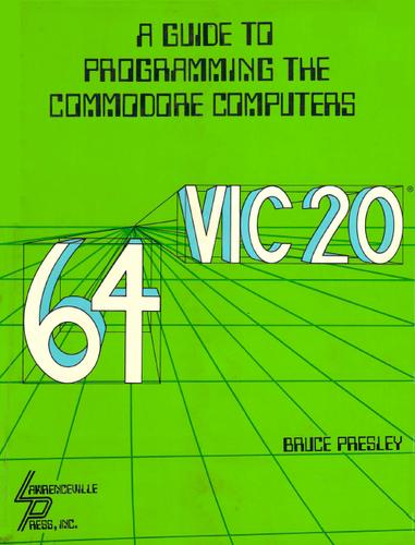 Download A guide to programming the Commodore computers