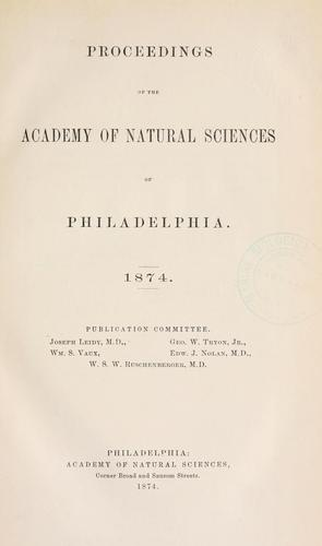 Download Proceedings of the Academy of Natural Sciences of Philadelphia, Volume 26