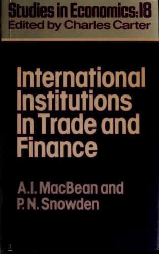 International Institutions in Trade and Finance