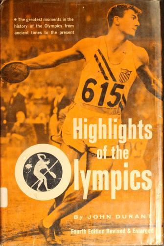 Highlights of the Olympics from ancient times to the present.