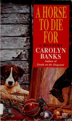 A horse to die for by Carolyn Banks