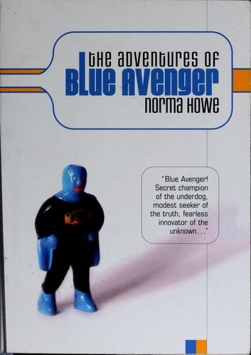 The adventures of Blue Avenger