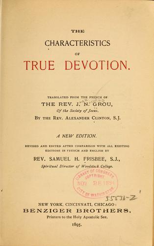 The characteristics of true devotion.
