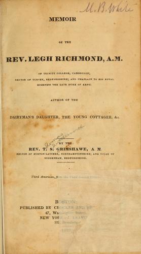 Memoir of the Rev. Legh Richmond.