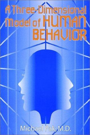 Download A Three-Dimensional Model of Human Behavior