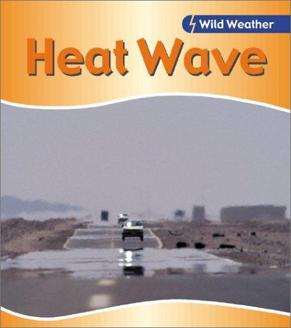 Download Heat Wave (Wild Weather)