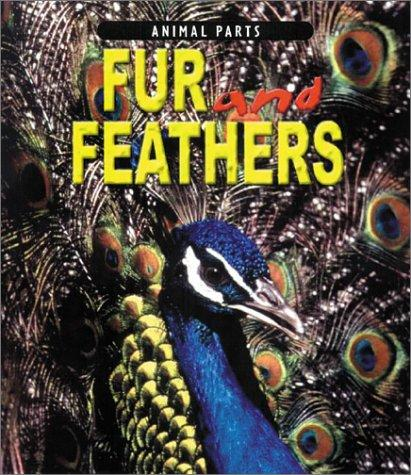 Download Fur and Feathers (Animal Parts)