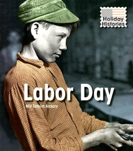 Labor Day (Holiday Histories)
