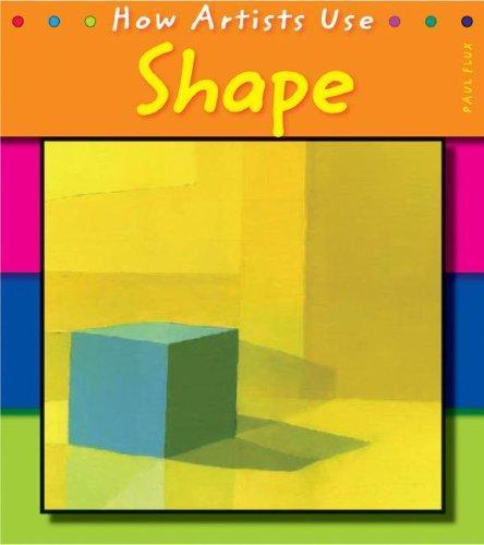 Shape (How Artists Use)