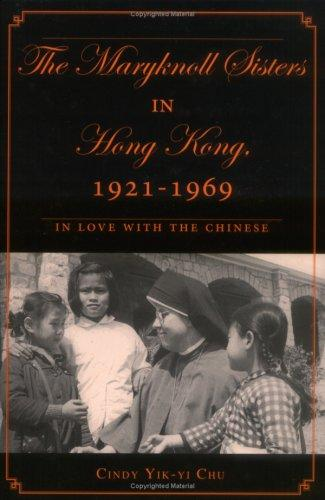The Maryknoll Sisters in Hong Kong, 1921-1969