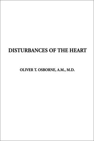 Disturbances of the Heart
