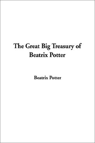 Download The Great Big Treasury of Beatrix Potter